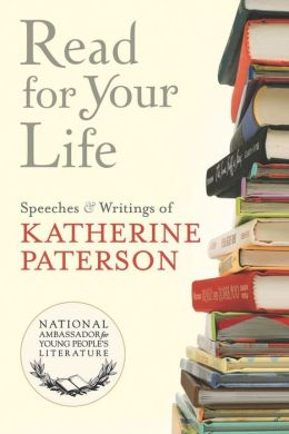 Read for Your Life #20: Speeches & Writings of Katherine Paterson