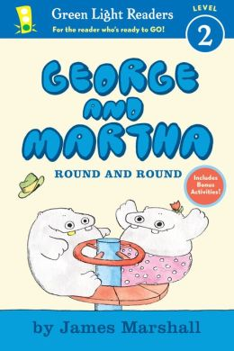 George and Martha: Round and Round Early Reader
