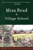 Book Cover Image. Title: Village School, Author: Miss Read