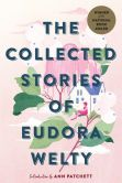 Book Cover Image. Title: The Collected Stories of Eudora Welty, Author: Eudora Welty