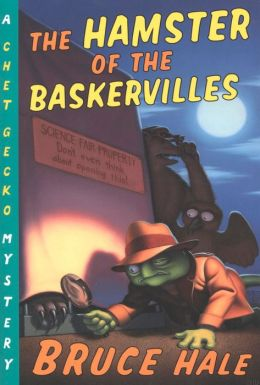 The Hamster of the Baskervilles (Chet Gecko Series)