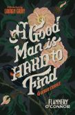 Book Cover Image. Title: A Good Man Is Hard to Find and Other Stories, Author: Flannery O'Connor