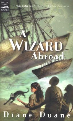 A Wizard Abroad (digest): The Fourth Book in the Young Wizards Series