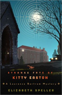 The Strange Fate of Kitty Easton (Laurence Bartram Series #2)