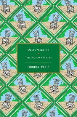 Delta Wedding / The Ponder Heart