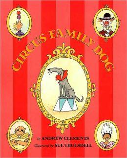 Circus Family Dog