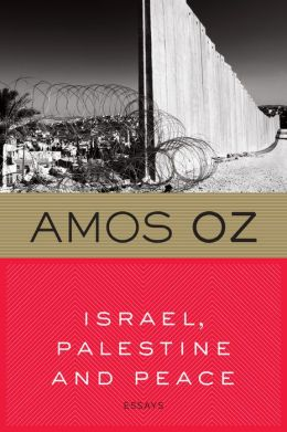 Israel, Palestine and Peace: Essays