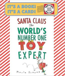 Santa Claus the World's Number One Toy Expert Send-A-Story