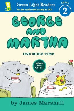 George and Martha: One More Time Early Reader