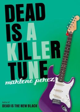 Dead Is a Killer Tune (Dead Is Series #7)