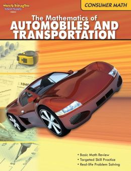Consumer Math: Reproducible The Mathematics of Autos & Transportation