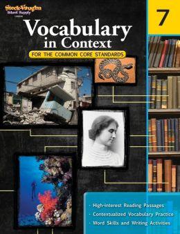 Vocabulary in Context for the Common Core Standards: Reproducible Grade 7