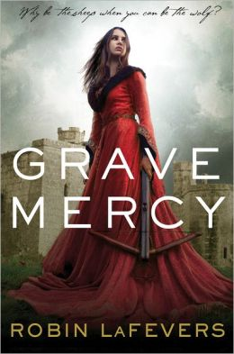 Grave Mercy (His Fair Assassin Series #1)
