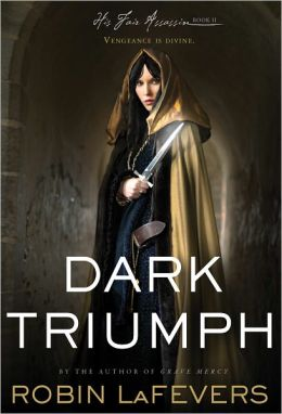 Dark Triumph (His Fair Assassin Series #2)