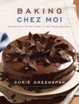 Book Cover Image. Title: Baking Chez Moi:  Recipes from My Paris Home to Your Home Anywhere, Author: Dorie Greenspan
