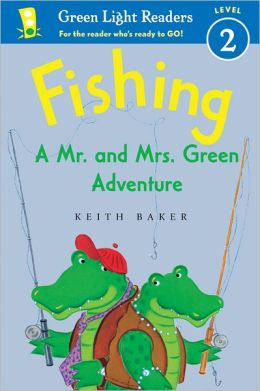 Fishing: A Mr. and Mrs. Green Adventure