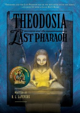 Theodosia and the Last Pharaoh
