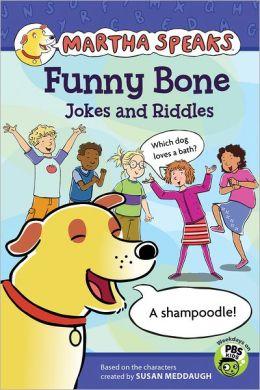 Funny Bone Jokes and Riddles (Martha Speaks Series)