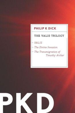 The VALIS Trilogy