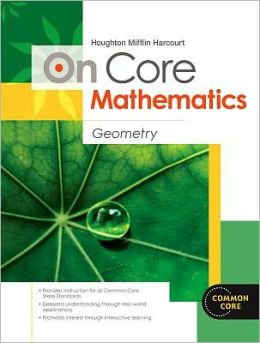 Houghton Mifflin Harcourt On Core Mathematics: Reseller Package Geometry