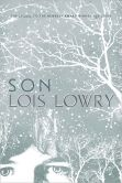 Book Cover Image. Title: Son, Author: Lois Lowry
