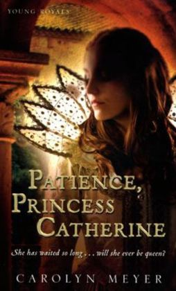 Patience, Princess Catherine (Young Royals Series)