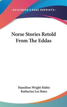 Norse Stories Retold from the Eddas