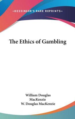 Ethics of Gambling
