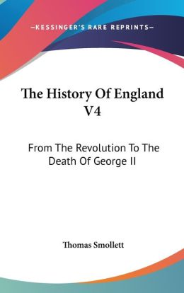 The History of England V4: From the Revolution to the Death of George II