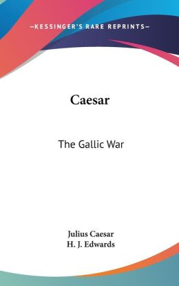 Caesar: The Gallic War