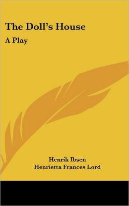 Doll's House: A Play