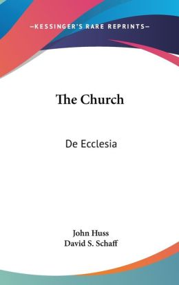 The Church: De Ecclesia