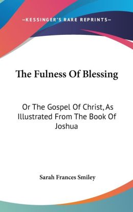 The Fulness Of Blessing