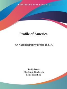 Profile of Americ: An Autobiography of the U. S. A.