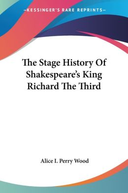 Stage History of Shakespeare's King Richard The