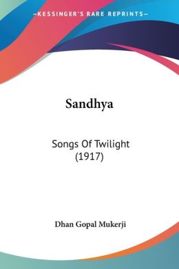Sandhy: Songs of Twilight (1917)