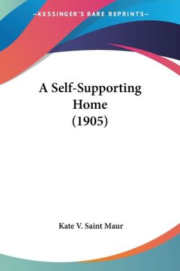 A Self-Supporting Home (1905)