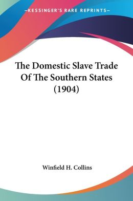 Domestic Slave Trade of the Southern States