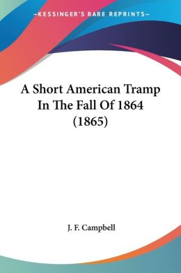 A Short American Tramp In The Fall Of 1864 (1865)