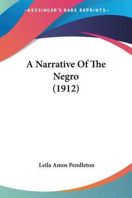 Narrative of the Negro
