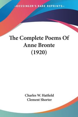 Complete Poems of Anne Bronte