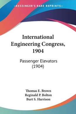 International Engineering Congress 1904: Passenger Elevators (1904)