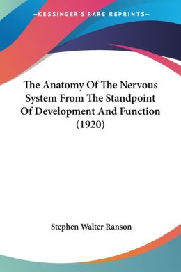 Anatomy of the Nervous System from the Standpoint of Development and Function