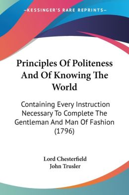 Principles Of Politeness And Of Knowing The World