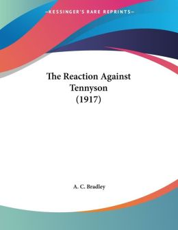 The Reaction Against Tennyson (1917)