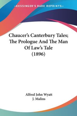 Chaucer's Canterbury Tales; The Prologue and the Man of Law's Tale