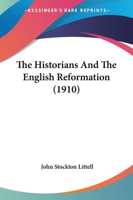 Historians and the English Reformation