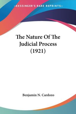The Nature Of The Judicial Process (1921)