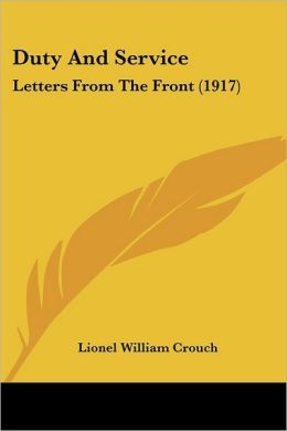 Duty and Service: Letters from the Front (1917)