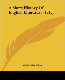 A Short History of English Literature (1913)